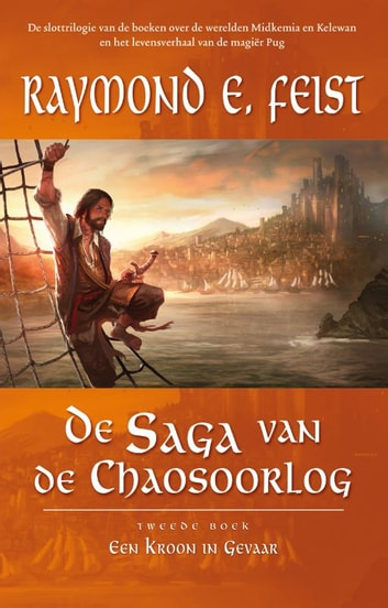 Een kroon in gevaar ebook by Raymond E. Feist
