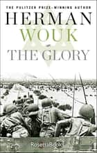 The Glory ebook by Herman Wouk