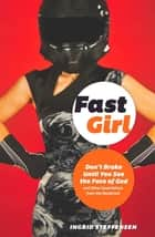 Fast Girl ebook by Ingrid Steffensen