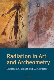Radiation in Art and Archeometry ebook by D.C. Creagh,D.A. Bradley