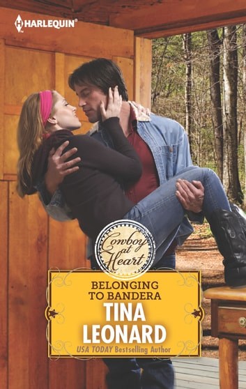 Belonging to Bandera ebook by Tina Leonard
