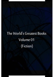 The World's Greatest Books Volume 01 (Fiction) ebook by Hammerton and Mee