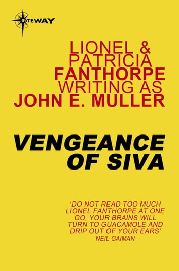 Vengeance of Siva ebook by Lionel Fanthorpe,John E. Muller,Patricia Fanthorpe
