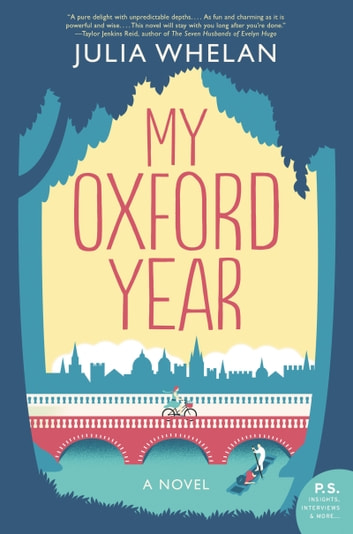My Oxford Year - A Novel ebook by Julia Whelan