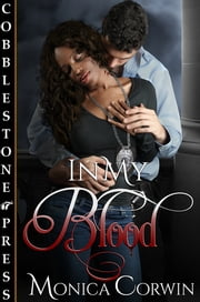 In My Blood ebook by Monica Corwin