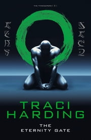 Eternity Gate ebook by Traci Harding