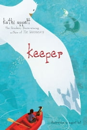 Keeper ebook by Kathi Appelt,August Hall