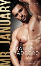 Mr. January ebook by Bailey Bradford