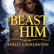 Bite me shelly laurenston ebook and audiobook search results the beast in him audiobook by shelly laurenston fandeluxe PDF