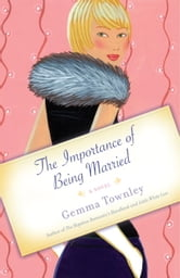 The Importance of Being Married - A Novel ebook by Gemma Townley