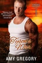 Tyson's War - Finding Perfect, #3 ebook by Amy Gregory