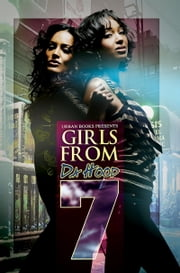 Girls From da Hood 7 ebook by Redd,Erick S. Gray,Nikki Michelle