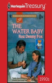 THE WATER BABY ebook by Roz Denny Fox
