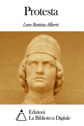 Protesta ebook by Leon Battista Alberti