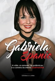 Gabriela Spanic ebook by Antonio Felipe Purcino