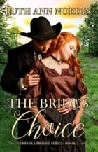 The Bride's Choice ebook by Ruth Ann Nordin