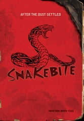Snakebite ebook by Jonathan  Mary-Todd