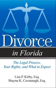 Divorce in Florida ebook by Kobo.Web.Store.Products.Fields.ContributorFieldViewModel