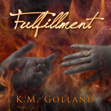 Fulfillment audiobook by K. M. Golland