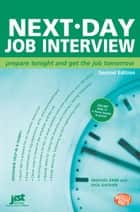 Next-Day Job Interview ebook by Michael Farr, Dick Gaither