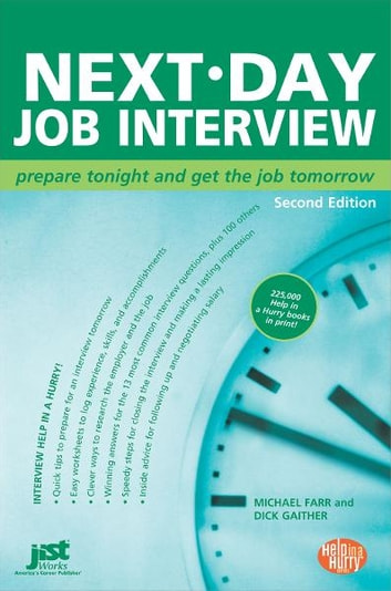 Next-Day Job Interview ebook by Michael Farr,Dick Gaither
