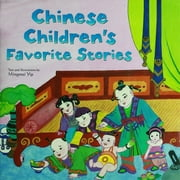 Chinese Children's Favorite Stories - Fables, Myths and Fairy Tales ebook by Mingmei Yip, Mingmei Yip
