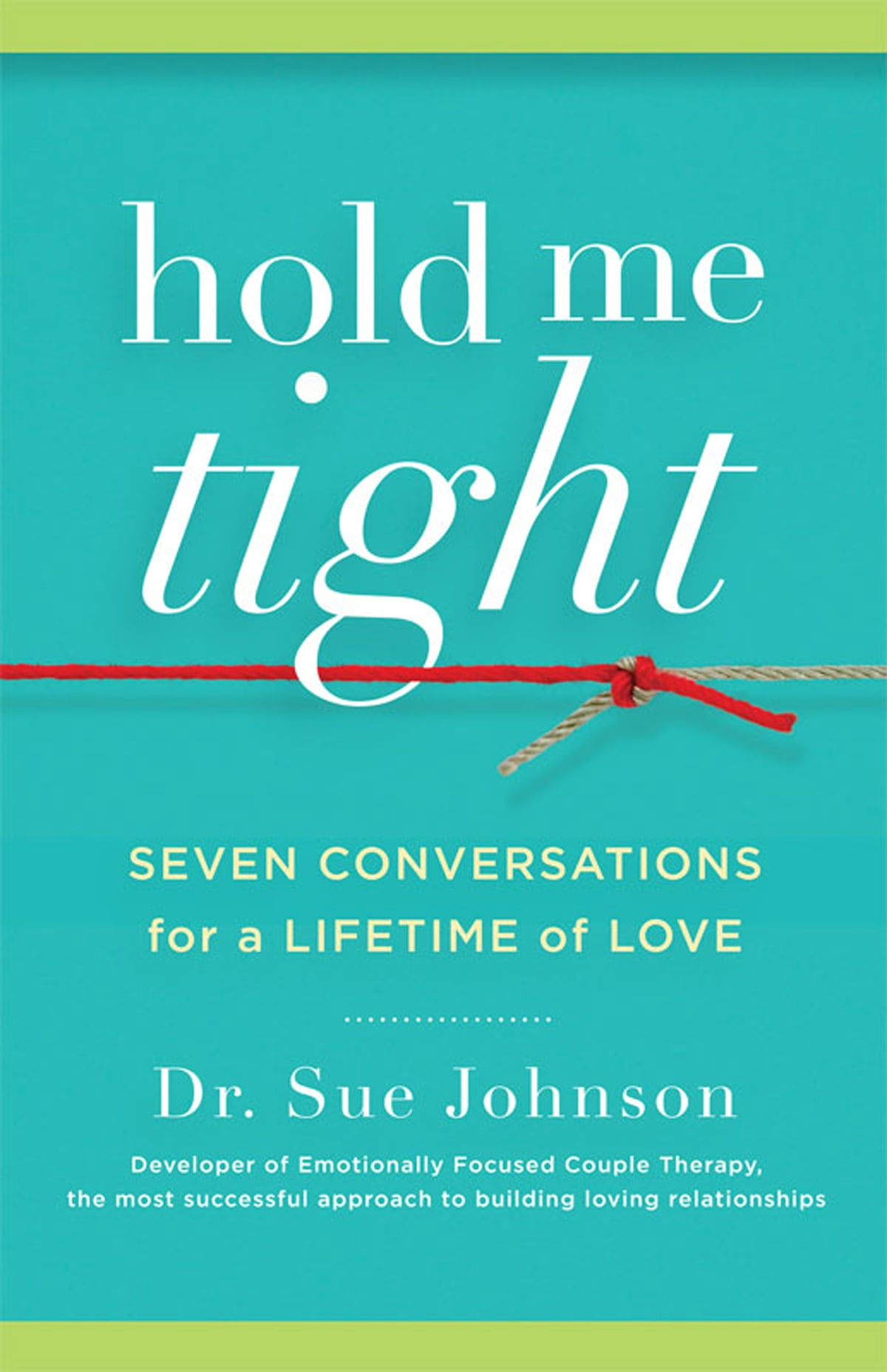 An emotionally focused workbook for couples ebook by veronica hold me tight seven conversations for a lifetime of love ebook by sue johnson fandeluxe Image collections