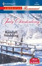Randall Wedding ebook by Judy Christenberry