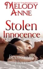 Stolen Innocence ebook by Melody Anne