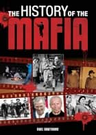 The History of the Mafia ekitaplar by Nigel Cawthorne
