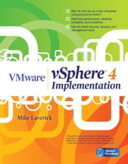 VMware vSphere 4 Implementation ebook by Mike Laverick
