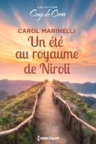 Un été au royaume de Niroli ebook by Carol Marinelli