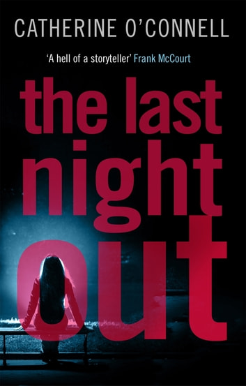 The Last Night Out ebook by Catherine O'Connell