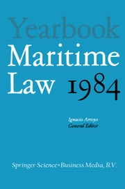 Yearbook Maritime Law - Volume I ebook by Ignacio Arroyo