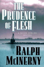 The Prudence of the Flesh ebook by Ralph McInerny