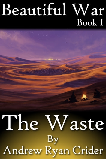 The Waste ebook by Andrew Ryan Crider
