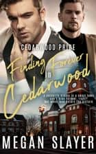 Finding Forever in Cedarwood ebook by Megan Slayer