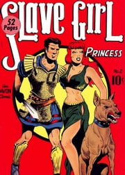 Slave Girl Comics, Number 2, The Pirates of Abmur ebook by Yojimbo Press LLC,Avon Comics