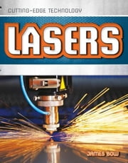 Lasers ebook by Bow, James
