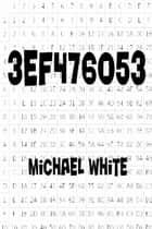 3Ef476053 ebook by Michael White