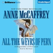 All the Weyrs of Pern audiobook by Anne McCaffrey