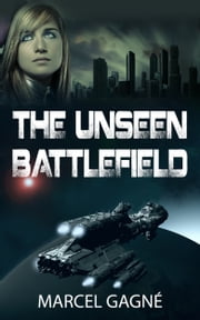 The Unseen Battlefield ebook by Marcel Gagne