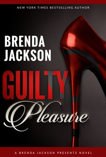 Guilty Pleasure Ebook By Brenda Jackson 1230001624748 Rakuten Kobo