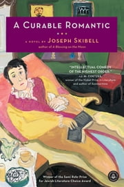 A Curable Romantic ebook by Joseph Skibell