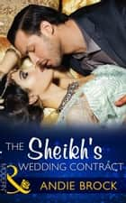 The Sheikh's Wedding Contract (Mills & Boon Modern) (Society Weddings, Book 4) ebook by Andie Brock