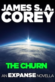 The Churn: An Expanse Novella ebook by Kobo.Web.Store.Products.Fields.ContributorFieldViewModel