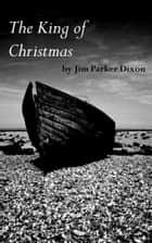 The King of Christmas ebook by