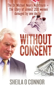 Without Consent ebook by Sheila O'Connor