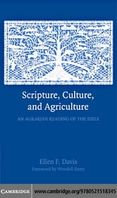 Scripture, Culture, and Agriculture ebook by Davis,Ellen F.