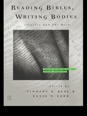 Reading Bibles, Writing Bodies - Identity and The Book ebook by Timothy K. Beal,David Gunn